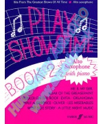 2070. F.Glover : Play Showtime Book 2, Solos for Alto Saxophone with piano, Hits ...