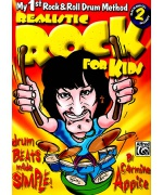 5112. C.Appice : Realistic Rock for Kids, My 1-st. R&R Drum Method + 2CD (Alfred)