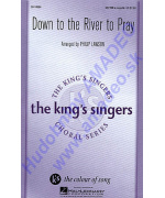 4634. King's Singers : Down to the River to Pray SATTBB a cappella (Hal Leonard)