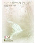 2011. Yiruma : River flows in you, Piano solo ( Hal Leonard)