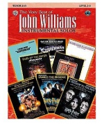 4929. J. Williams : The Very Best Of John Williams: Instrumental Solos (Tenor Sax) (Music Sales)