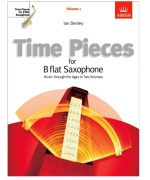 4912. Time Pieces For B Flat Saxophone Volume 1 (Music Sales)